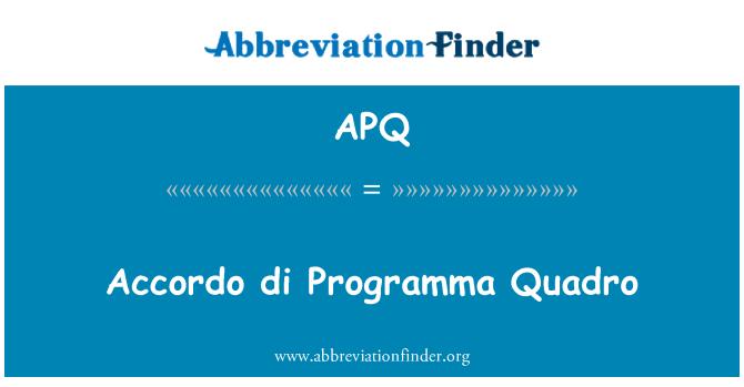 APQ: Accordo di Programma Quadro