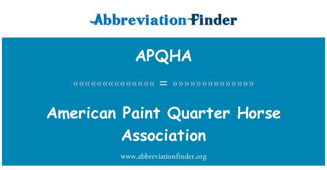APQHA: American Paint Quarter Horse Association