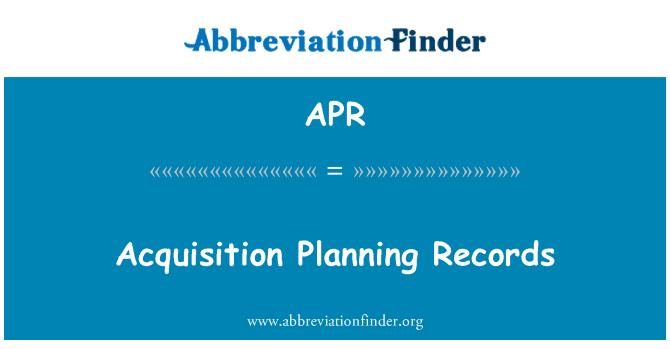 APR: Acquisition Planning Records