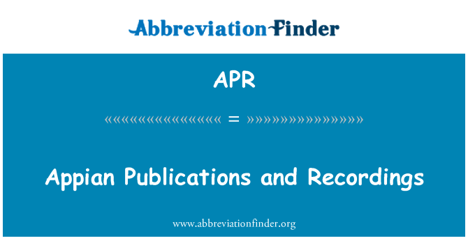 APR: Appian Publications and Recordings