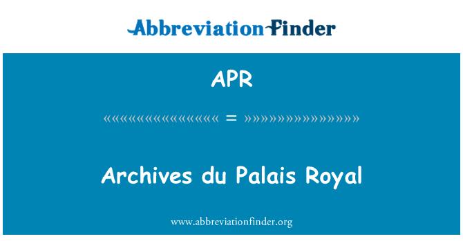 APR: Archives du Palais Royal