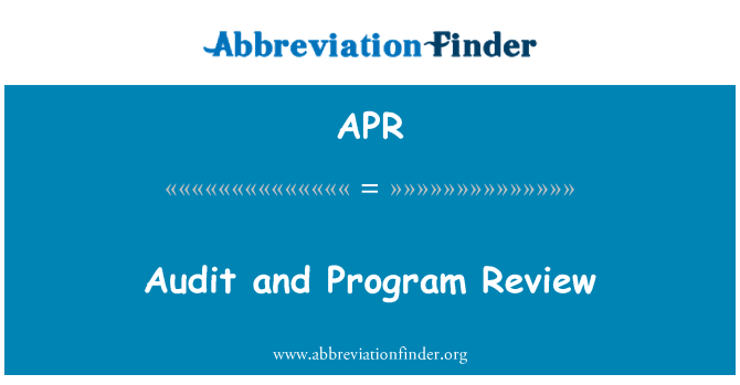 APR: Audit and Program Review