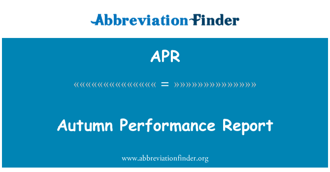 APR: Autumn Performance Report