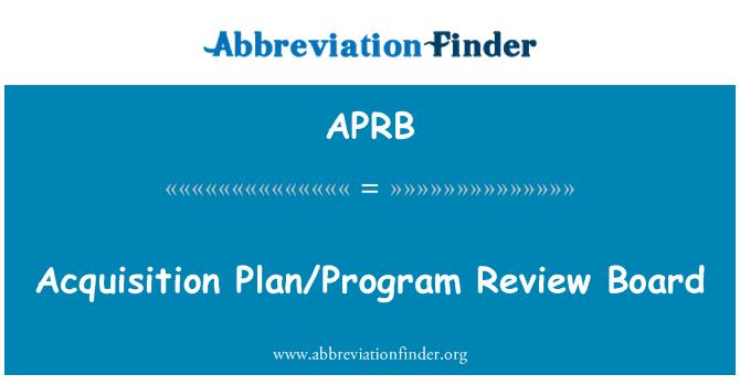 APRB: Junta de revisión de Plan/programa de adquisición
