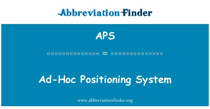 APS: Ad-Hoc Positioning System