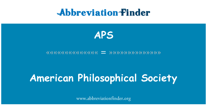 APS: American Philosophical Society