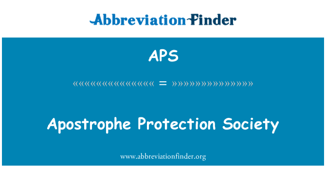 APS: Apostrophe Protection Society