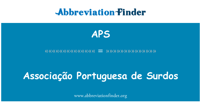 APS: Associação Portuguesa de Surdos
