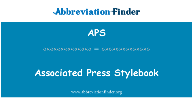 APS: Associated Press Stylebook