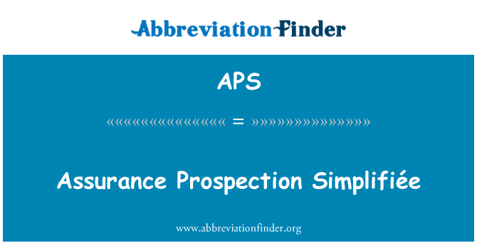 APS: Assurance Prospection Simplifiée