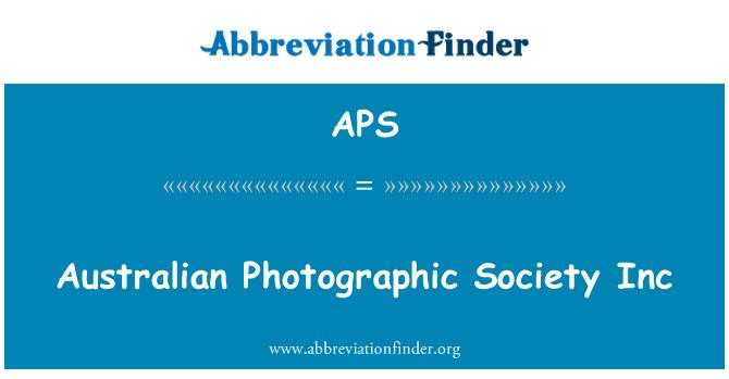 APS: Australian Photographic Society Inc
