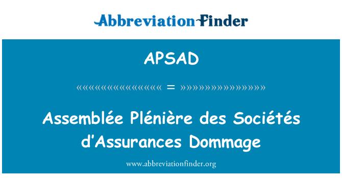 APSAD: Assemblée Plénière des Sociétés d'Assurances Dommage