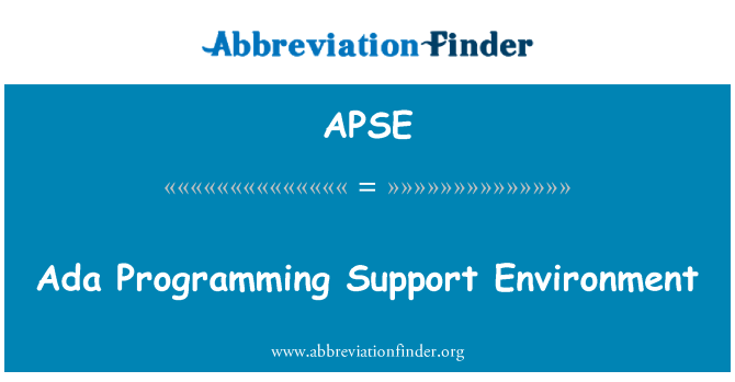 APSE: Ada Programming Support Environment
