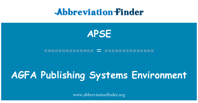 APSE: AGFA Publishing Systems Environment