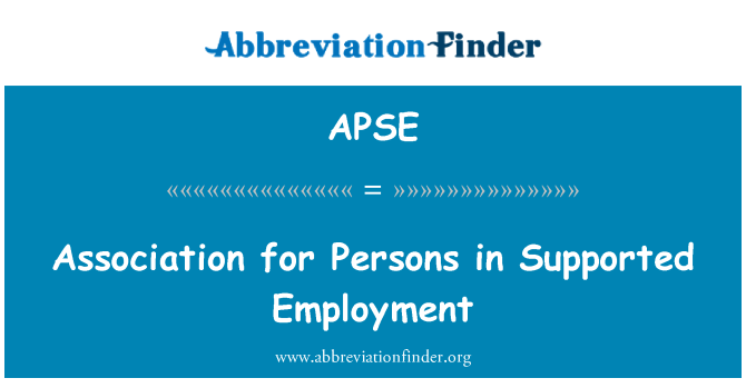 APSE: Association for Persons in Supported Employment