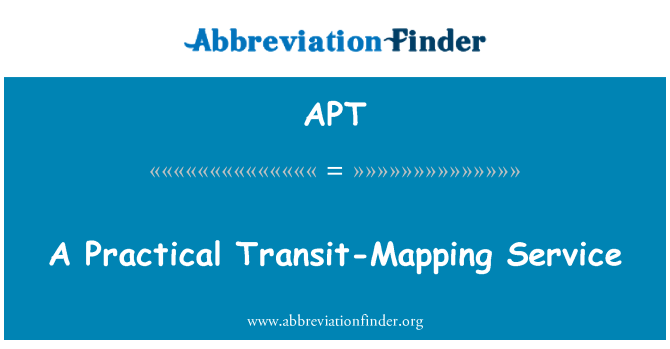APT: A Practical Transit-Mapping Service