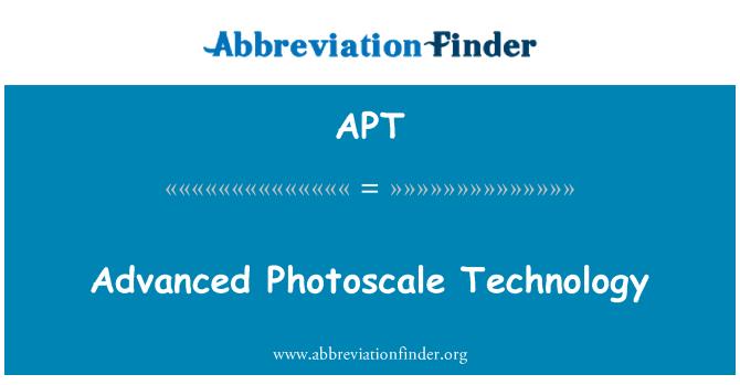 APT: Advanced Photoscale Technology