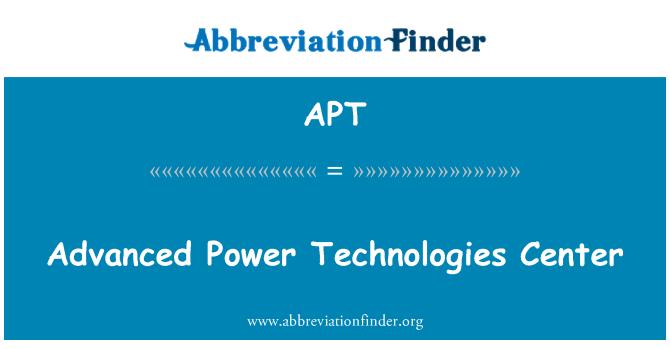 APT: Advanced Power Technologies Center