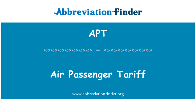 APT: Air Passenger Tariff