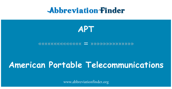 APT: American Portable Telecommunications