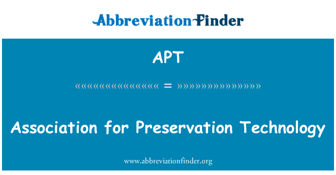 APT: Association for Preservation Technology