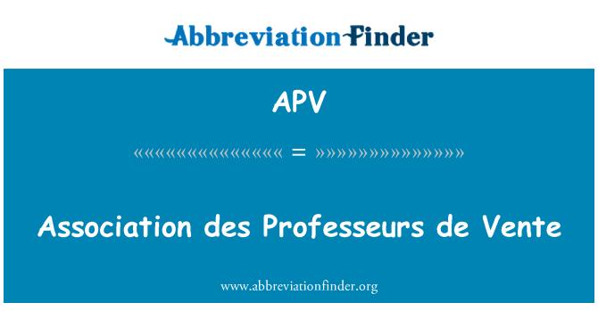 APV: Association des Professeurs de Vente
