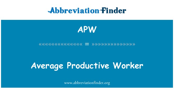 APW: Average Productive Worker