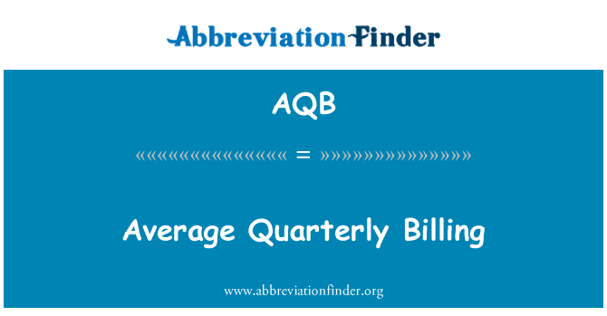 AQB: Average Quarterly Billing