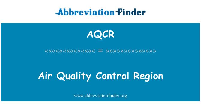 AQCR: Kawasan kawalan kualiti udara