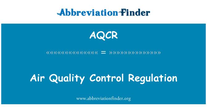 AQCR: Õhu kvaliteedi kontrollimise määrus