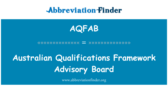 AQFAB: Australian Qualifications Framework Advisory Board