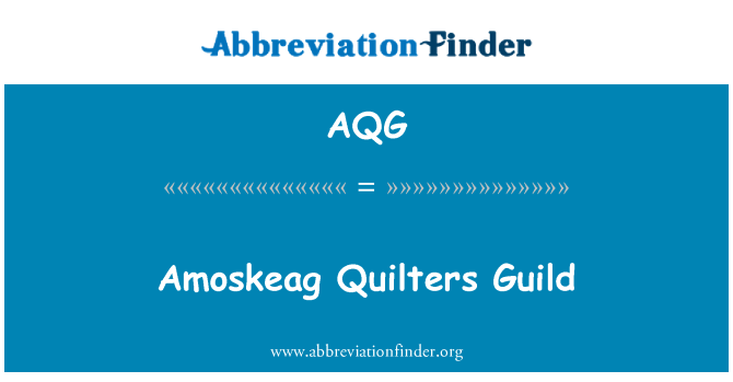 AQG: Amoskeag Quilters Guild