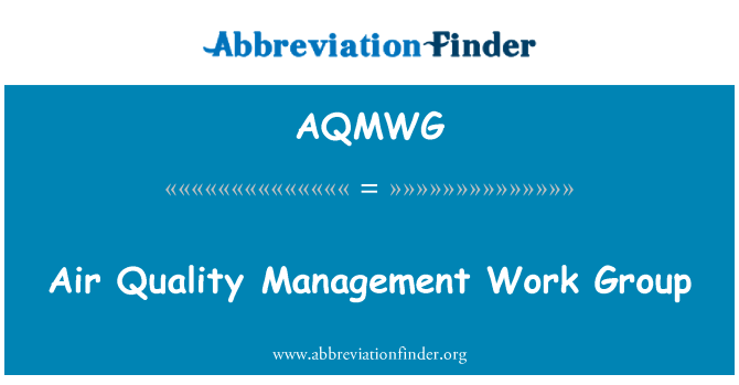 AQMWG: Air Quality Management Work Group