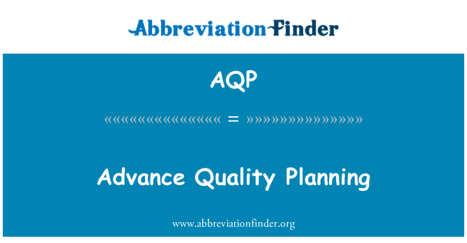 AQP: Advance Quality Planning