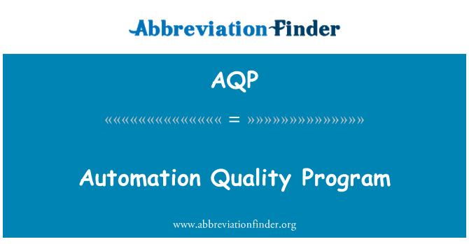 AQP: Automation Quality Program