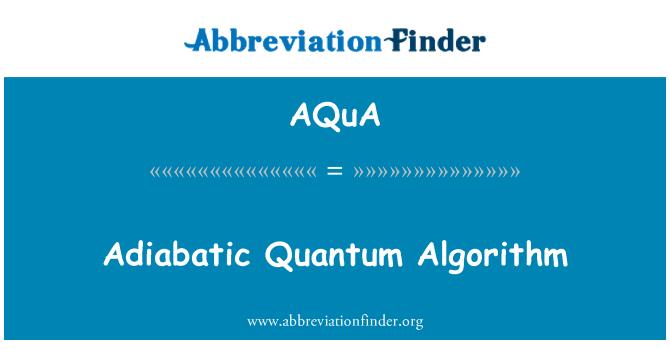 AQuA: ادیاباٹاک مقداریہ الگورزم