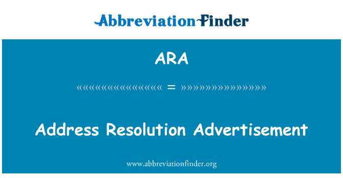 ARA: Address Resolution Advertisement