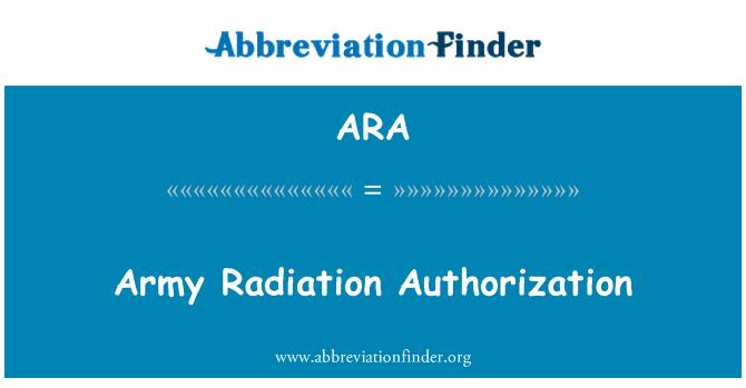 ARA: Army Radiation Authorization
