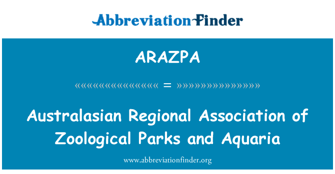 ARAZPA: Mahmuzlu bölgesel Derneği hayvan parklar ve akvaryumlar