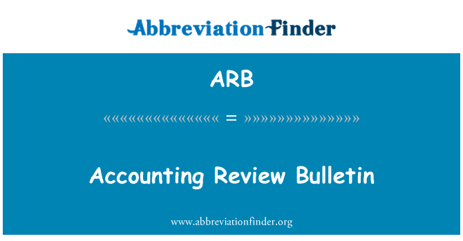 ARB: Accounting Review Bulletin