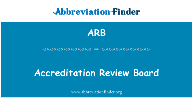 ARB: Accreditation Review Board