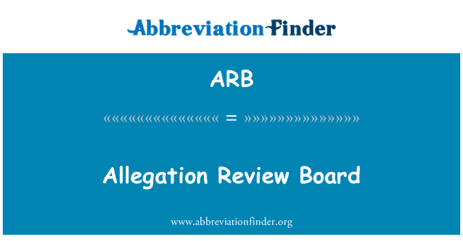 ARB: Allegation Review Board