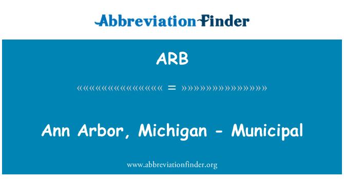 ARB: Ann Arbor, Michigan - Municipal