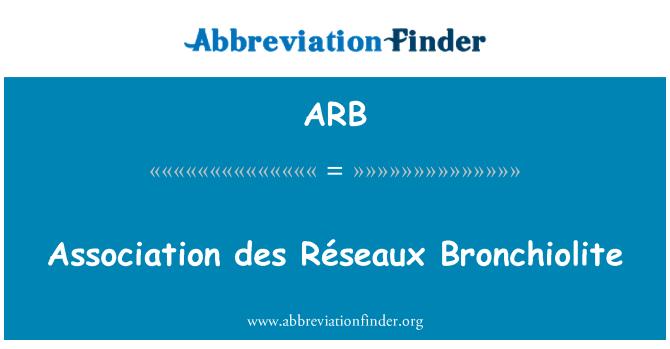 ARB: Association des Réseaux Bronchiolite