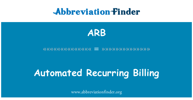 ARB: Automated Recurring Billing