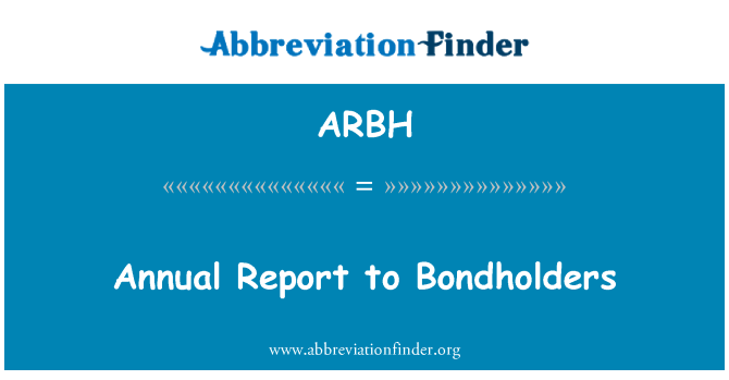 ARBH: Výroční zpráva dluhopisů