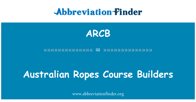 ARCB: Australian Ropes Course Builders