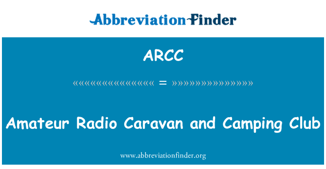 ARCC: Amateur Radio Caravan and Camping Club