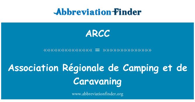 ARCC: Association Régionale de Camping et de Caravaning