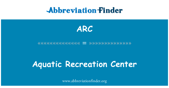 ARC: Pusat rekreasi akuatik